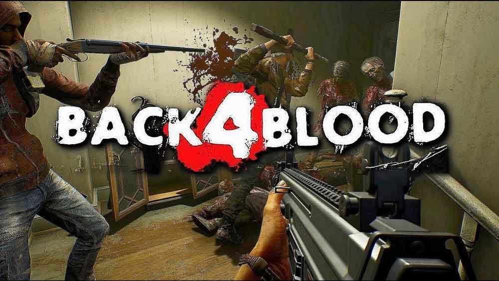 'Back 4 Blood' Llega un nuevo juego Zombie